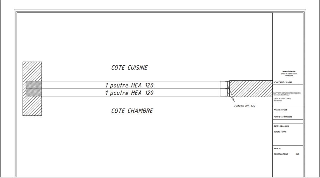 Réalisation d'une ouverture de largeur 2,73 m entre cuisine et chambre - Murs porteurs